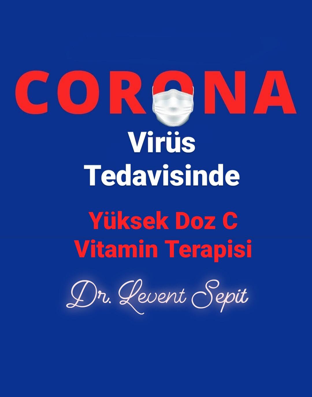 Coronavirus ve Yüksek Dozda C vitamini